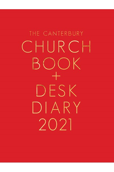 Canterbury Church Book & Desk Diary 2021 Hardback Edition
