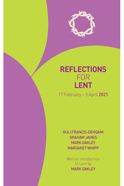 Reflections for Lent 2021