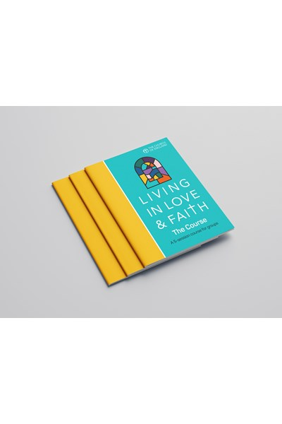 Living in Love and Faith: The Course Pack of 6