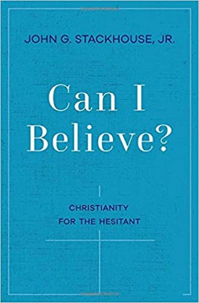 Can I Believe Christianity for the Hesitant