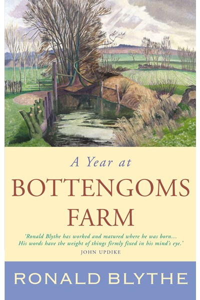 A Year at Bottengoms Farm (Wormingford Series 4)