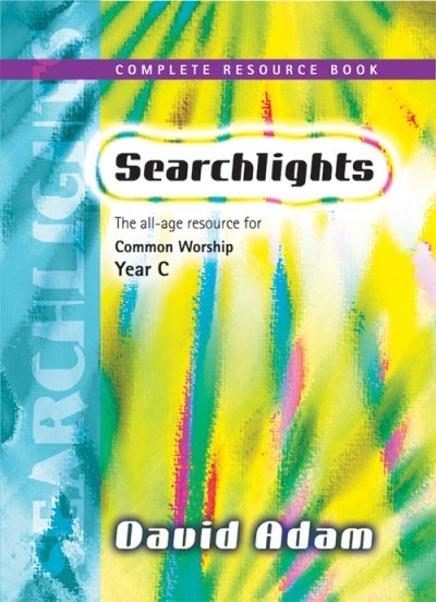 Searchlights Complete Resource Book for Year C