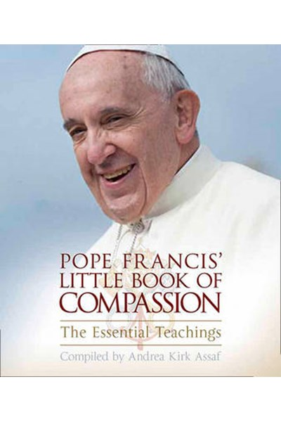 Pope Francis' Little Book of Compassion