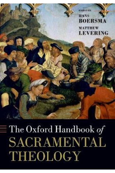 Oxford Handbook of Sacramental Theology