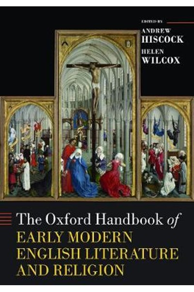 Oxford Handbook of Early Modern English Literature and Religion