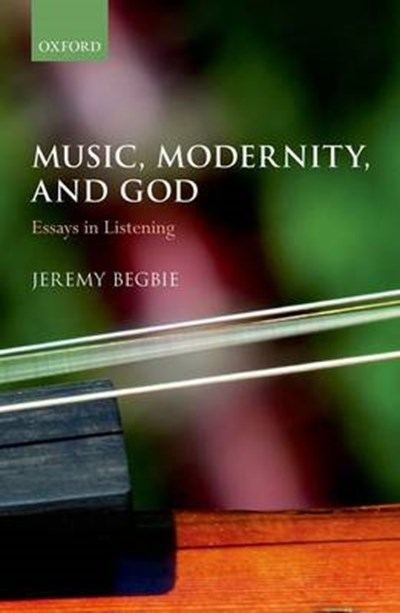 Music, Modernity, and God
