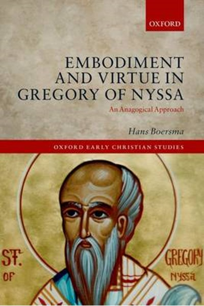 Embodiment and Virtue in Gregory of Nyssa