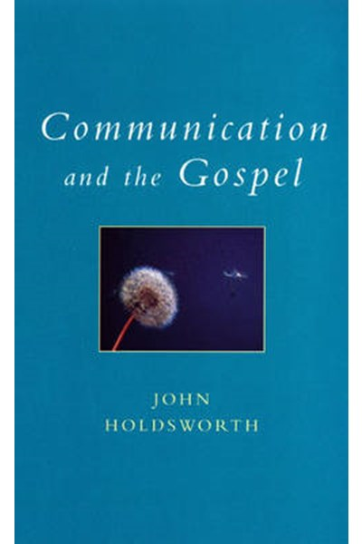 Communication and the Gospel