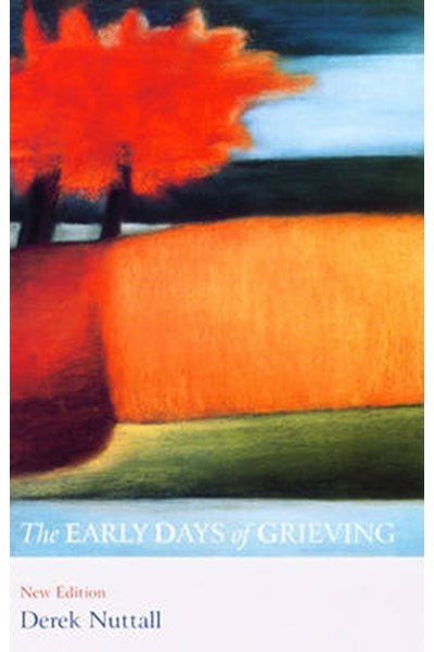 Early Days of Grieving