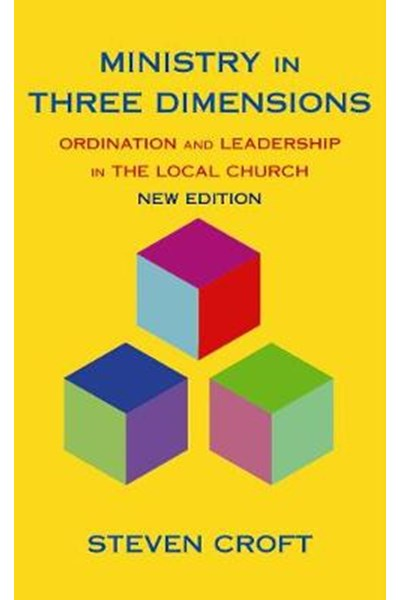 Ministry in Three Dimensions