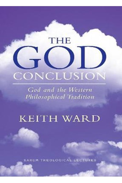 The God Conclusion: God and the Western Philosophical Tradition