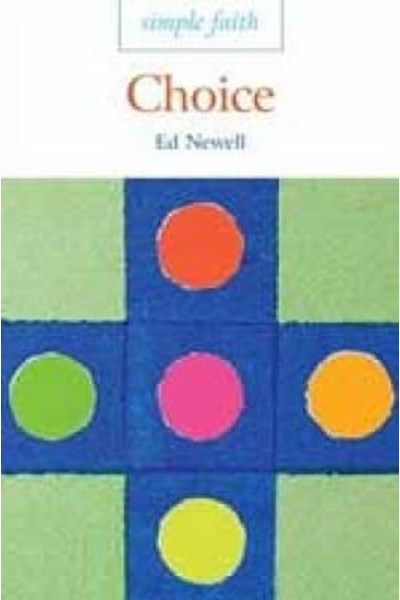 Simple Faith: Choice