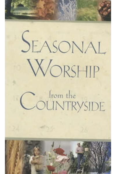 Seasonal Worship from the Countryside