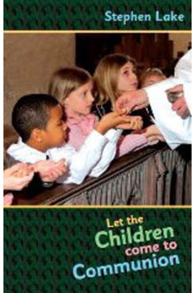 Let the Children Come to Communion