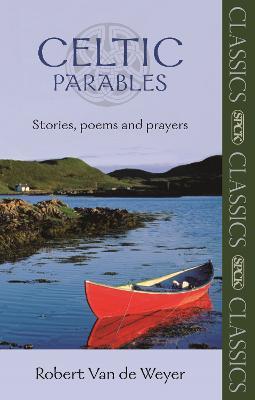 celtic parables by robert van der weyer paperback softback. Black Bedroom Furniture Sets. Home Design Ideas