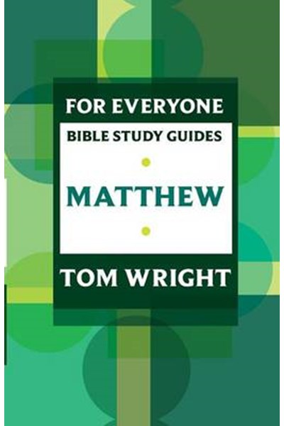 For Everyone Bible Study Guide: Matthew