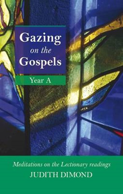 Gazing on the Gospels, Year A