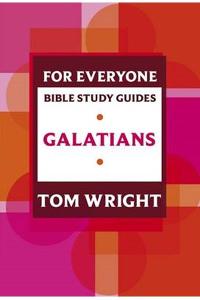 For Everyone Bible Study Guide: Galatians