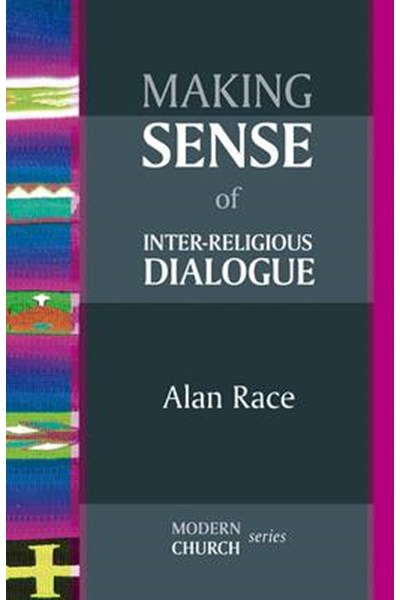 Making Sense of Inter-Religious Dialogue