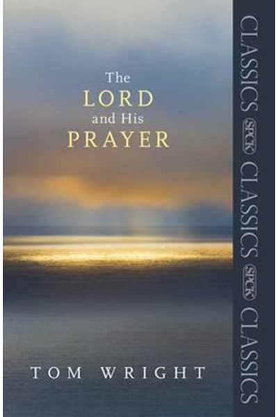 Lord and His Prayer