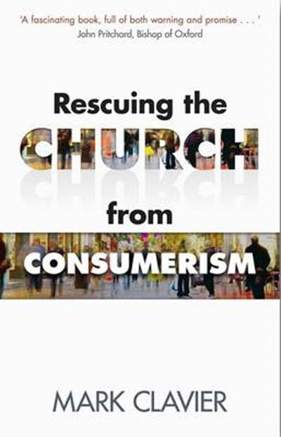 Rescuing the Church from Consumerism