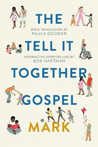 The Tell-It-Together Gospel: Mark