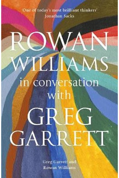 Rowan Williams in Conversation