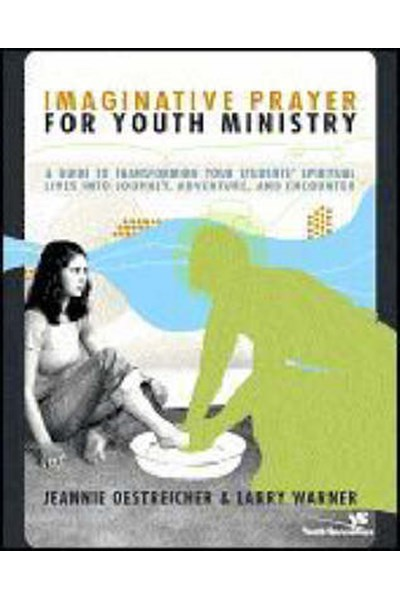 Imaginative Prayer for Youth Ministry