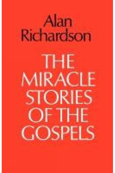 Miracle Stories of the Gospels