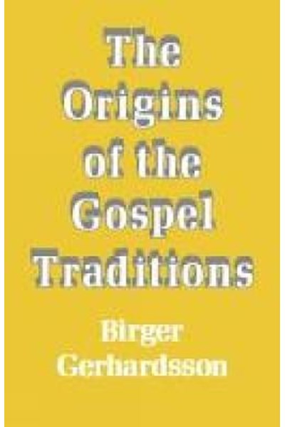 Origins of the Gospel Traditions