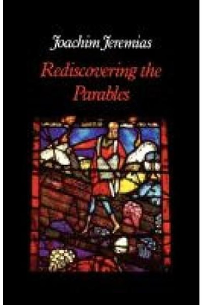 Rediscovering the Parables
