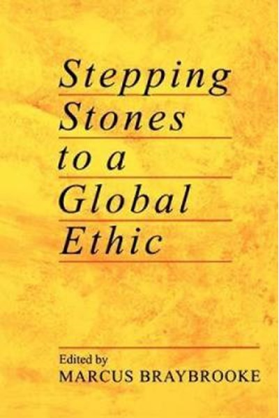 Stepping Stones to a Global Ethic