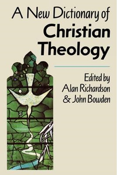New Dictionary of Christian Theology