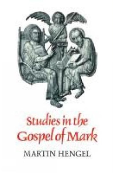 Studies in the Gospel of Mark
