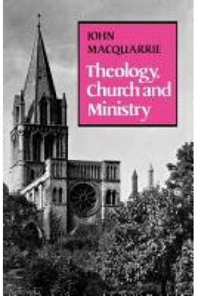 Theology, Church and Ministry