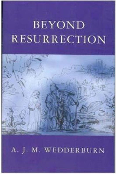 Beyond Resurrection