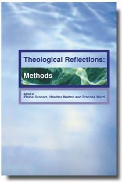 Theological Reflections: Methods