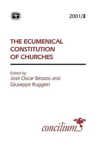 Concilium 2001/3 Ecumenical Constitution of Churches