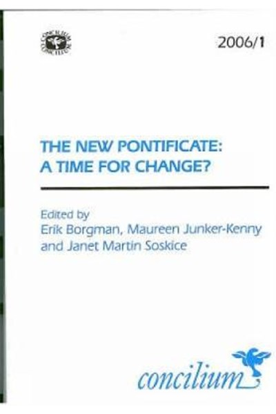 Concilium 2006/1 The New Pontificate