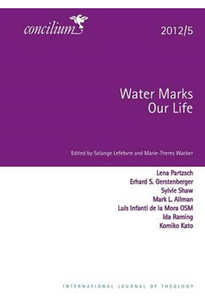 Concilium 2012/5 Water Marks Our Lives
