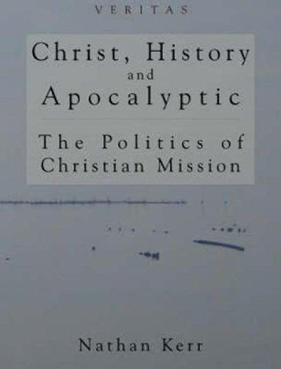 Christ, History and Apocalyptic