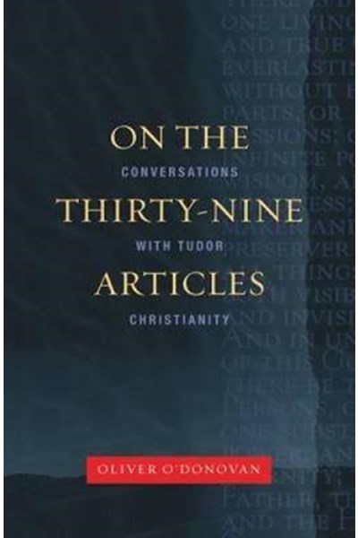 On the Thirty-Nine Articles