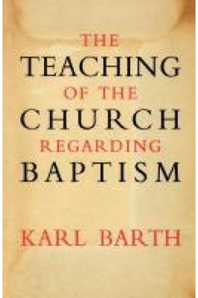 Teaching of the Church Regarding Baptism