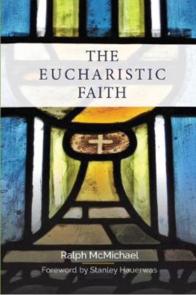 The Eucharistic Faith