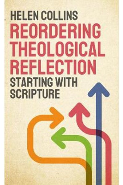 Reordering Theological Reflection