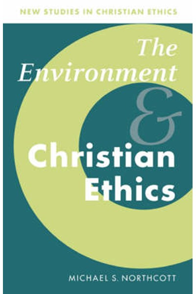 Environment and Christian Ethics