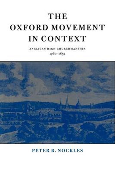 Oxford Movement in Context