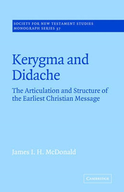 Kerygma and Didache