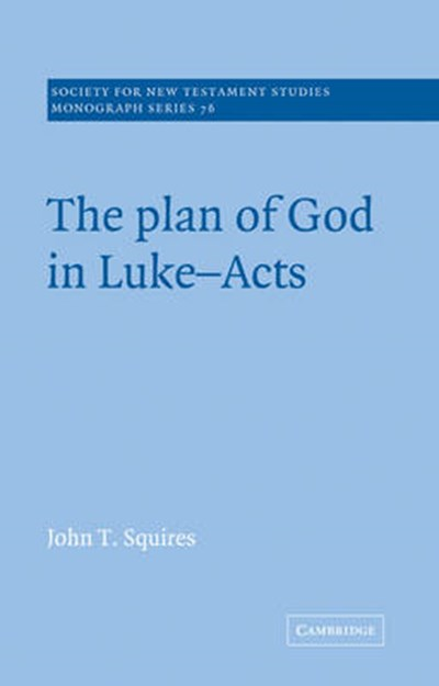 Plan of God in Luke-Acts