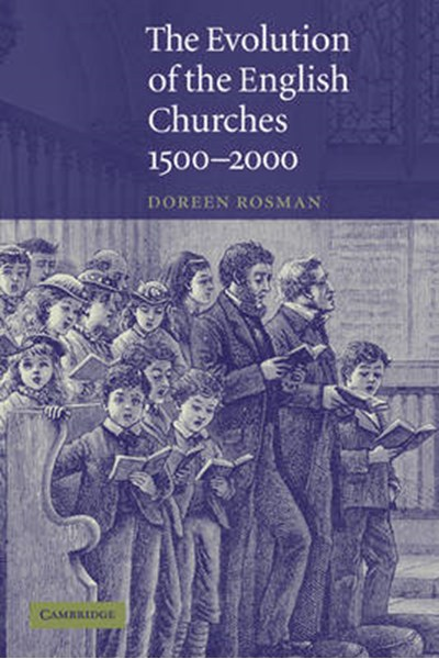 Evolution of the English Churches, 1500-2000